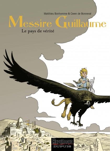 Messire Guillaume - Le pays de vérité
