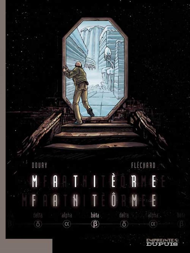 Matière Fantôme - tome 2 - Bêta