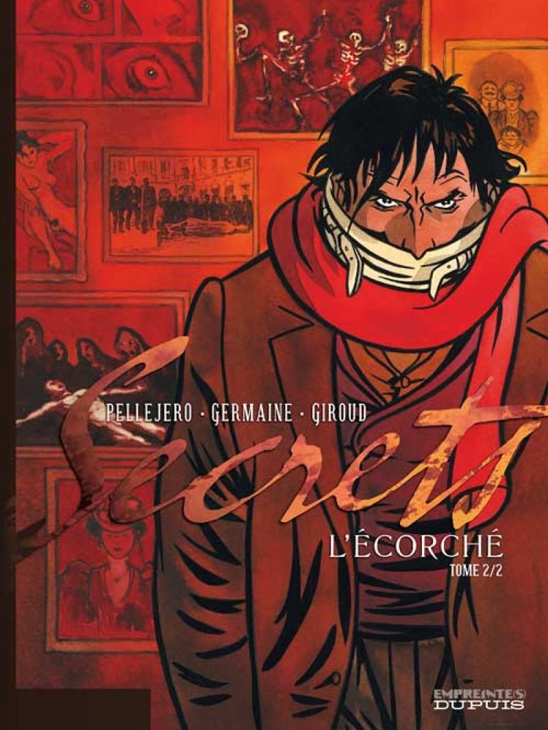 Secrets, L'Écorché - tome 2 - Secrets, L'Ecorché, tome 2/2