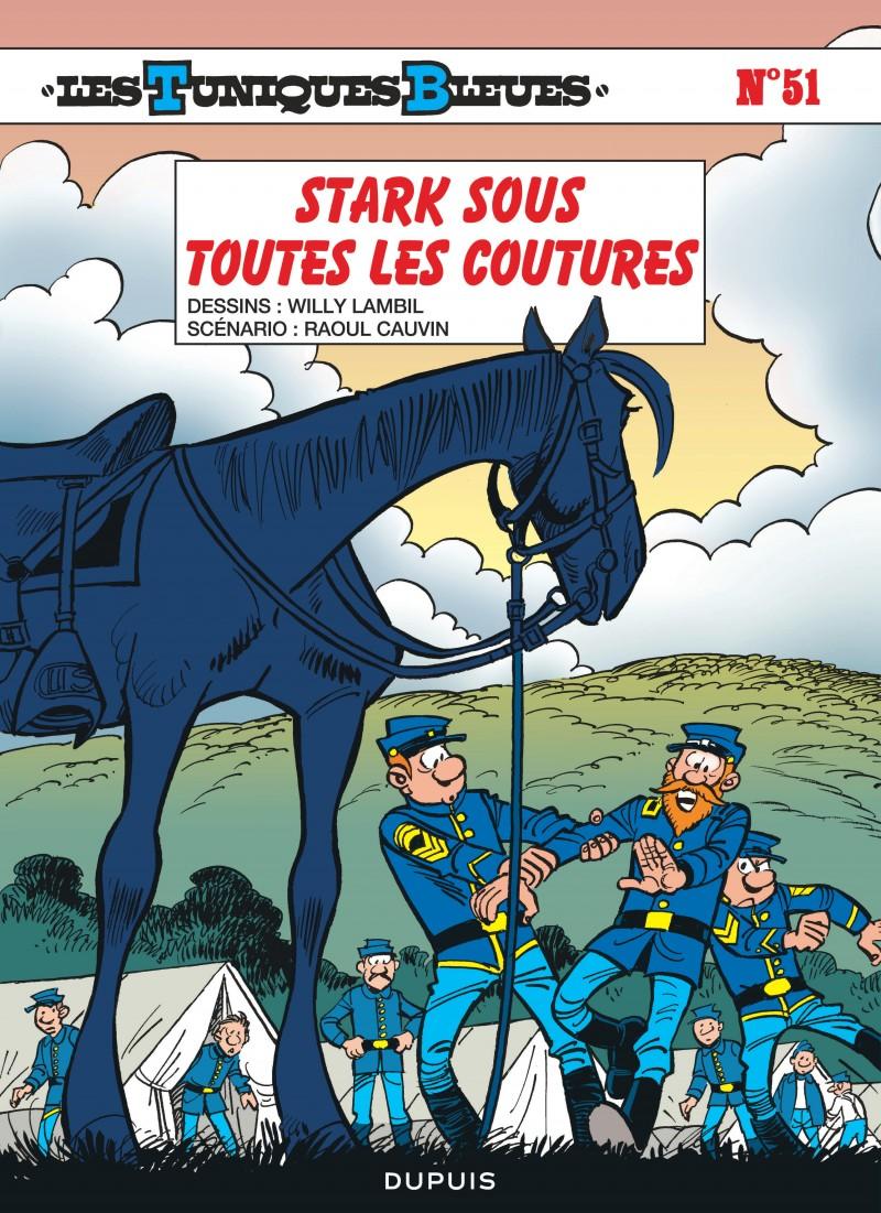 Les Tuniques Bleues - tome 51 - Stark sous toutes les coutures