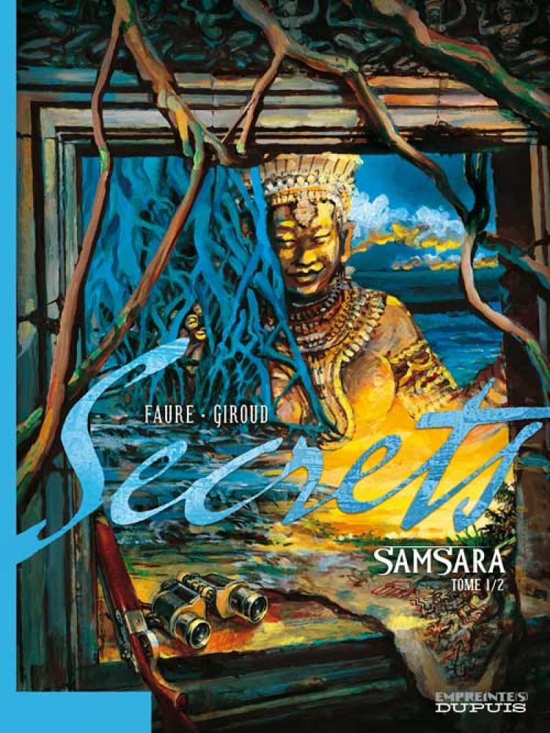 Secrets, Samsara - tome 1 - Secrets, Samsara, tome 1/2