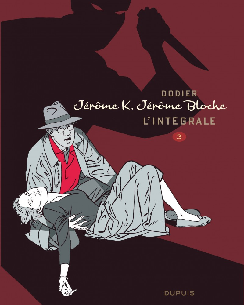 Jérôme K. Jérôme Bloche - L'intégrale n/b - tome 3 - Jérôme K. Jérôme Bloche - L'Intégrale n/b, tome 3
