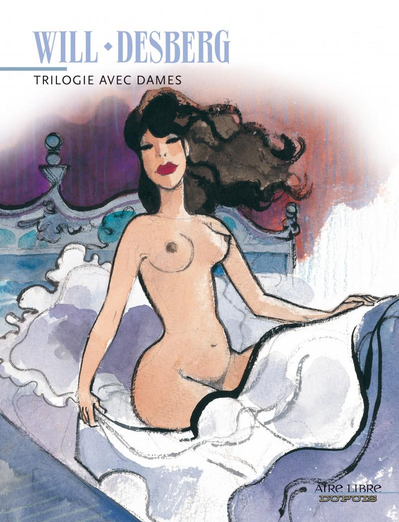 Trilogie avec dames - Trilogie avec dames