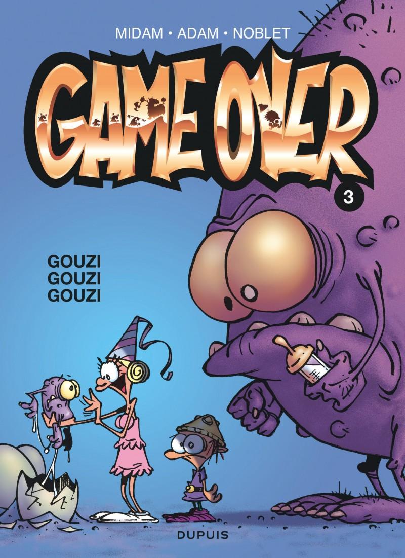Game over - tome 3 - Gouzi gouzi gouzi