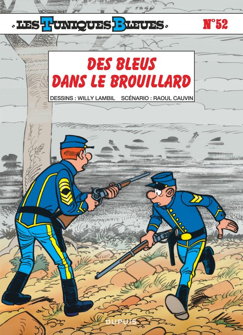 ebae789f30a6 Des bleus dans le brouillard, tome 52 de la série de bande dessinée ...