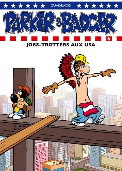 Parker & Badger - Jobs-trotters aux USA