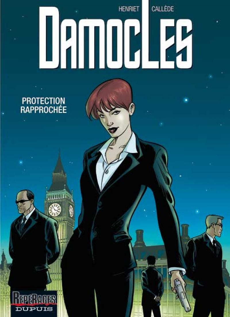 Damoclès - tome 1 - Protection rapprochée