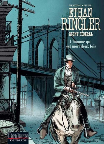 Ethan Ringler, Agent Fédéral - L'homme qui est mort deux fois