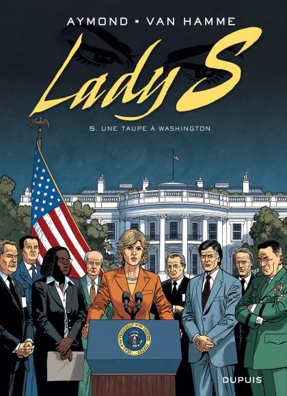 Lady S - Une taupe à Washington