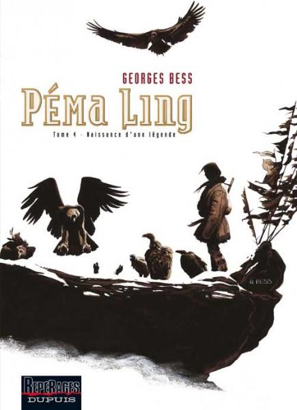 Péma Ling - Naissance d'une légende