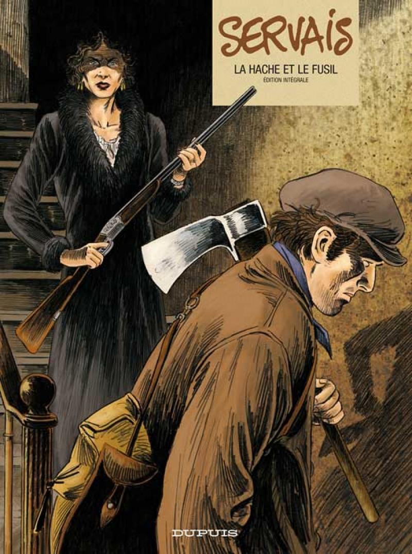 Servais - L'intégrale - tome 1 - La Hâche et le fusil