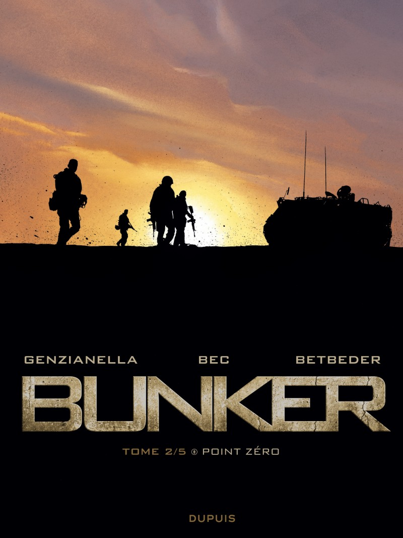 Bunker - tome 2 - Point zéro