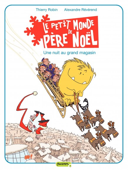 Le petit monde de Père Noël - Une nuit au grand magasin