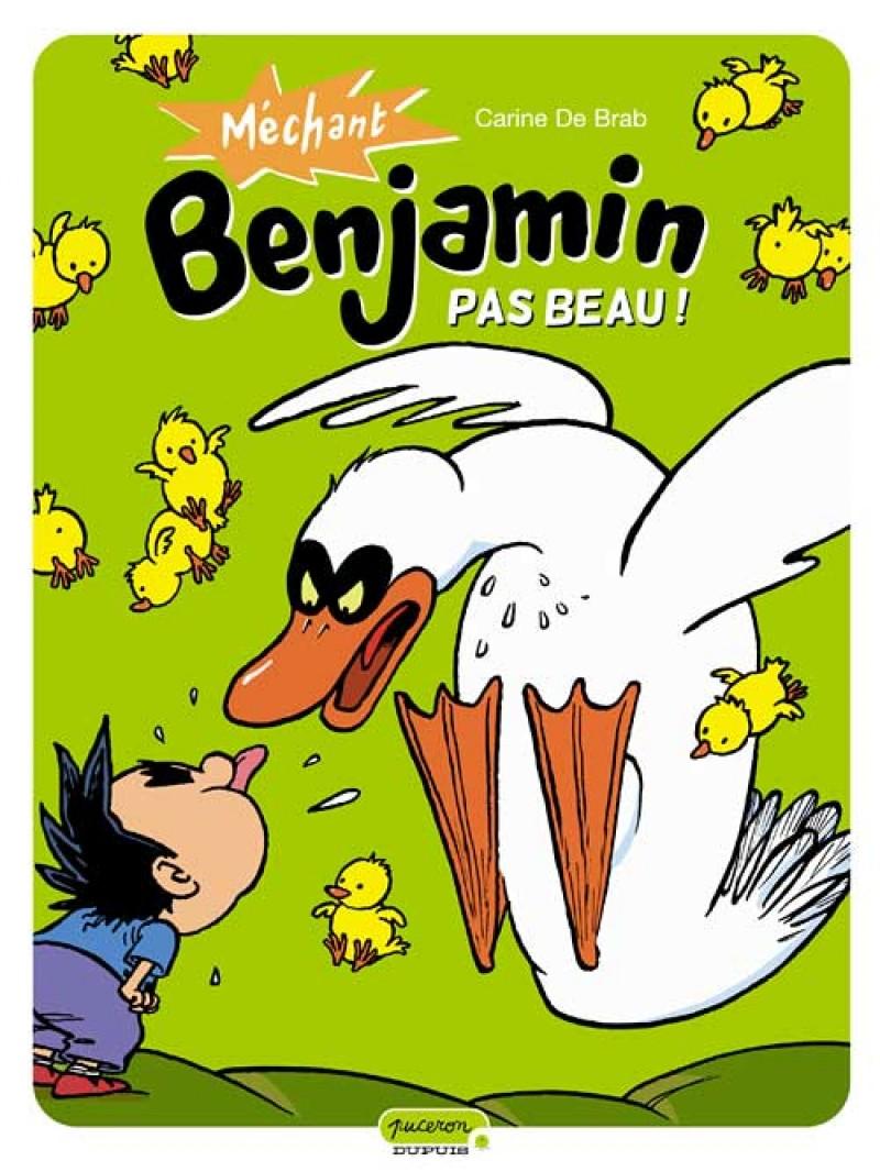 Méchant Benjamin - tome 2 - Pas beau !