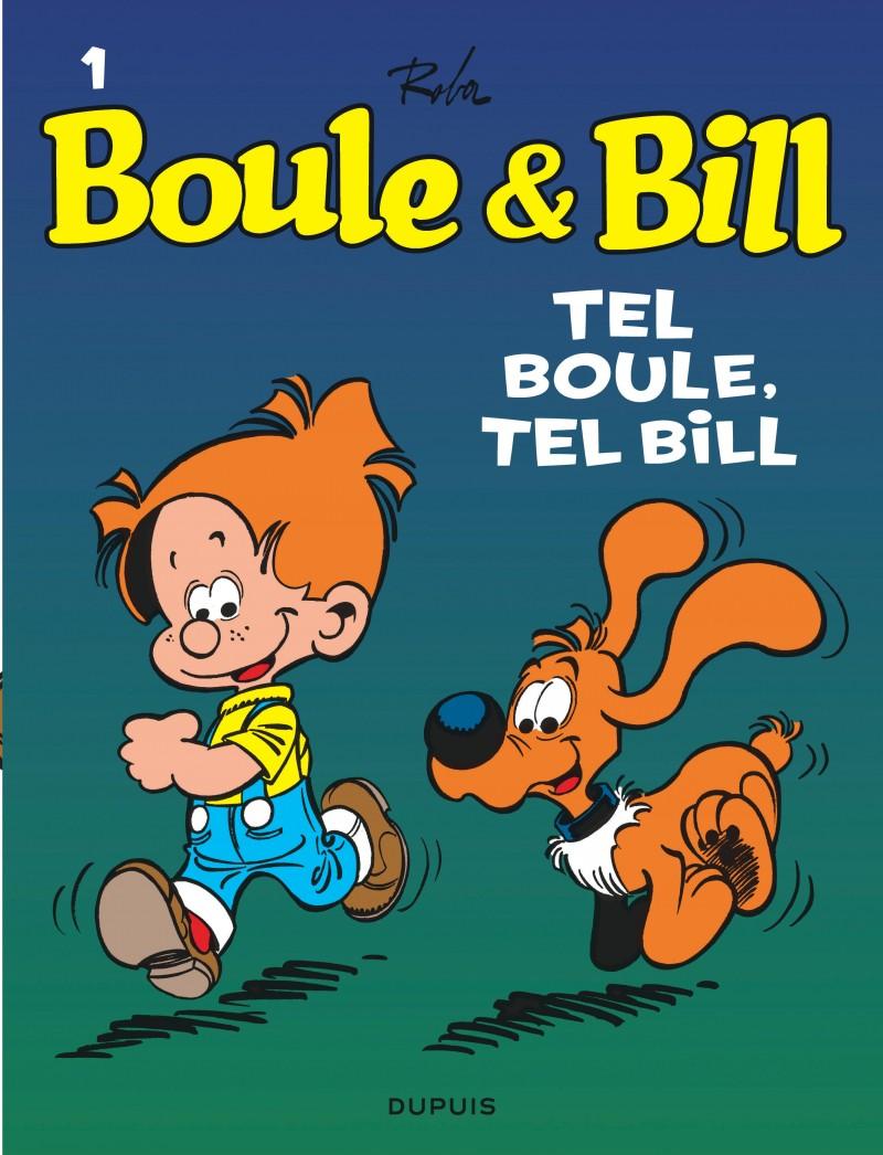 Boule et Bill - tome 1 - Tel Boule, tel Bill