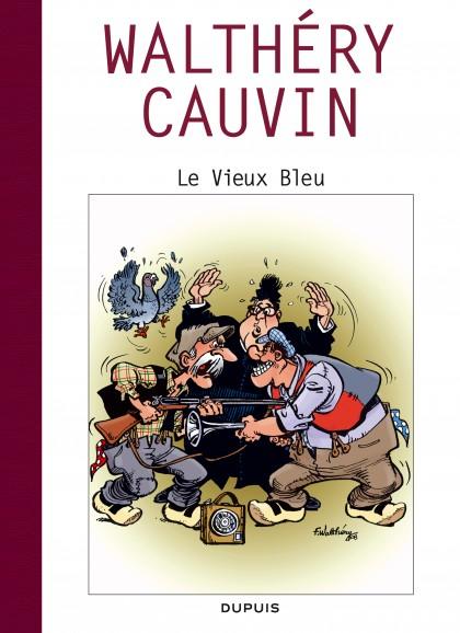 Raoul Cauvin - Spécial 70 ans - Le vieux Bleu