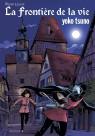 Yoko Tsuno Tome 7 - La frontière de la vie / Luxe