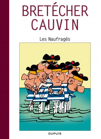 Raoul Cauvin - Spécial 70 ans - Les naufragés