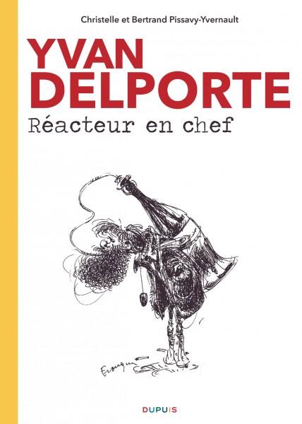 Yvan Delporte, réacteur en chef - Yvan Delporte, Réacteur en chef