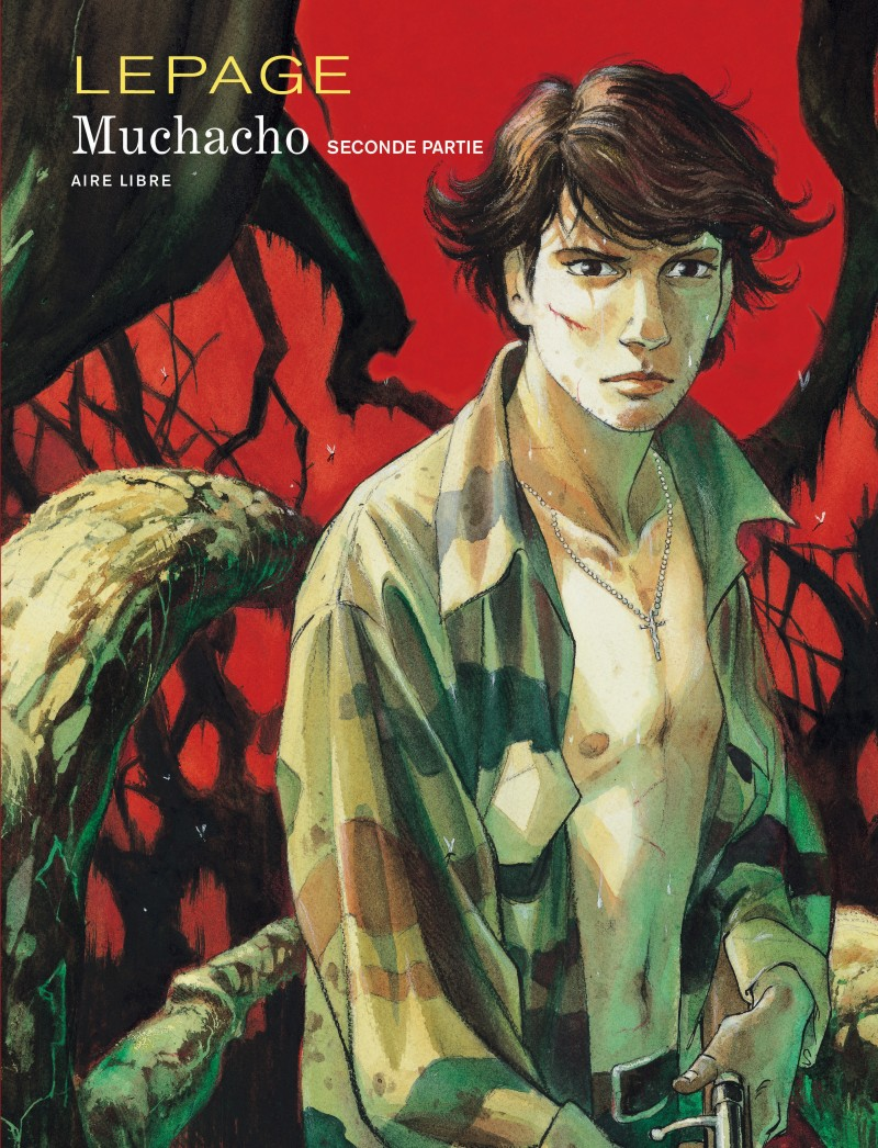 Muchacho - tome 2 - Muchacho, tome 2
