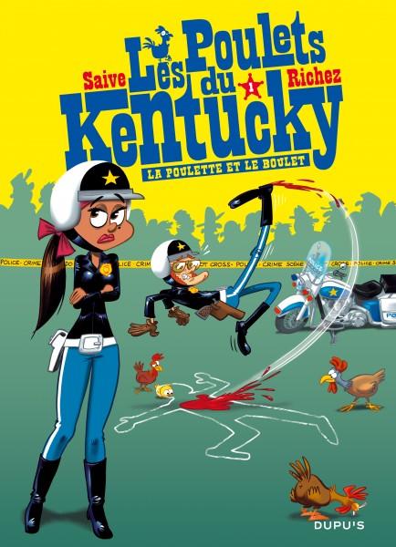 Les poulets du Kentucky - La poulette et le boulet