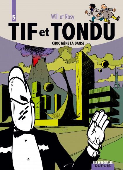 Tif et Tondu - L'intégrale - Choc mène la danse