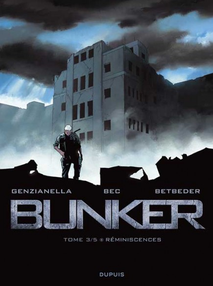 Bunker - Réminiscences