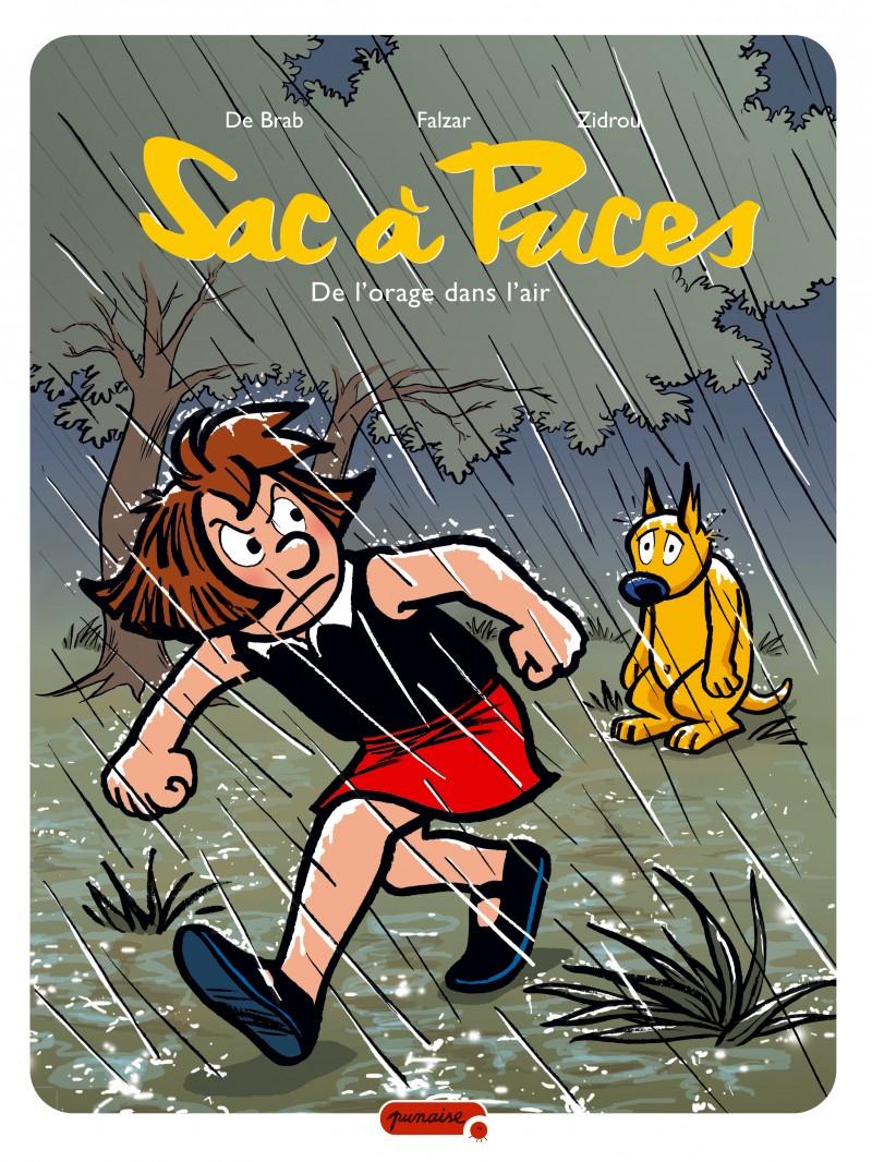 Sac à puces - tome 7 - De l'orage dans l'air