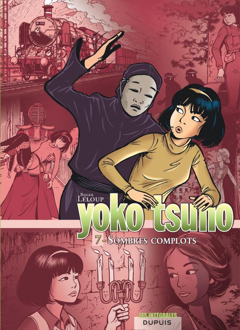 Yoko Tsuno - Compilation - tome 7 - Sombres complots