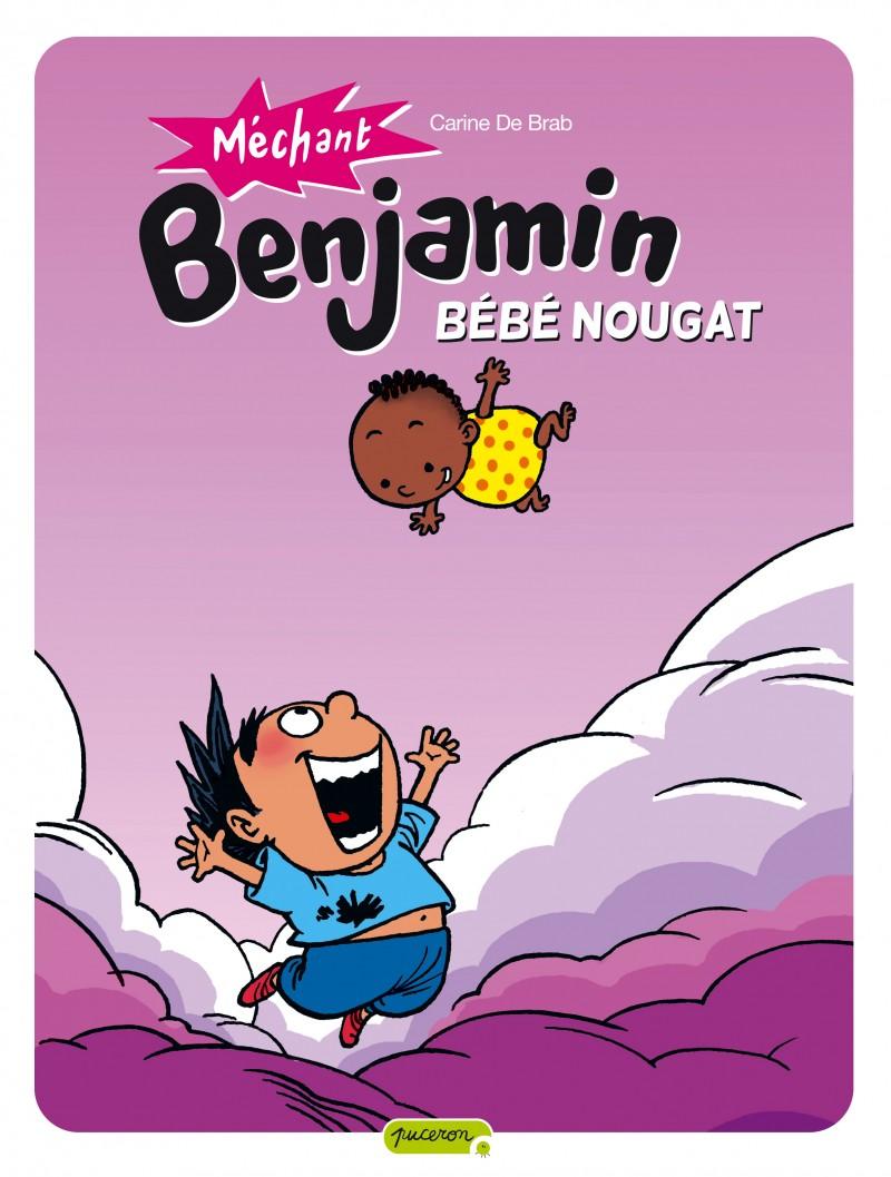 Méchant Benjamin - tome 4 - Bébé nougat