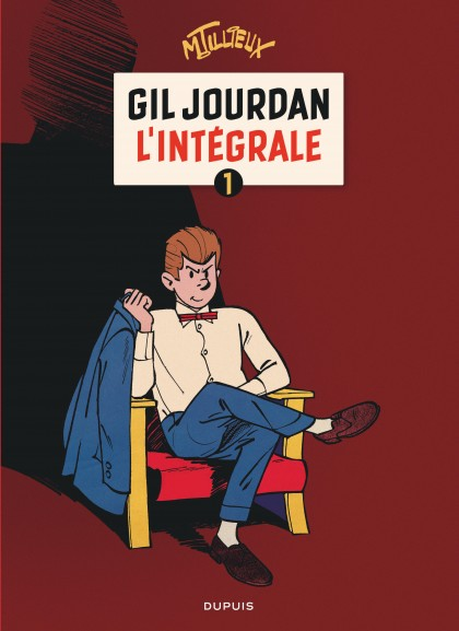 Gil Jourdan - L'Intégrale - Gil Jourdan - L'Intégrale - tome 1