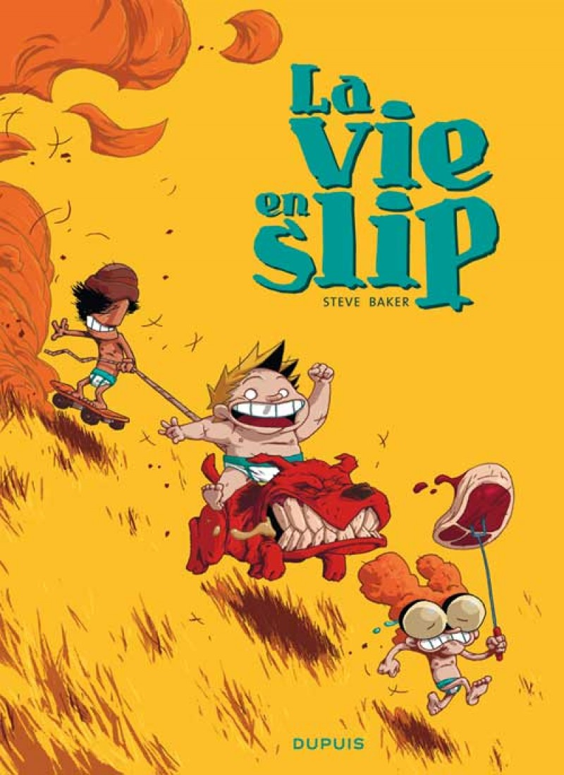Life in Underpants - tome 1 - La vie en slip - tome 1