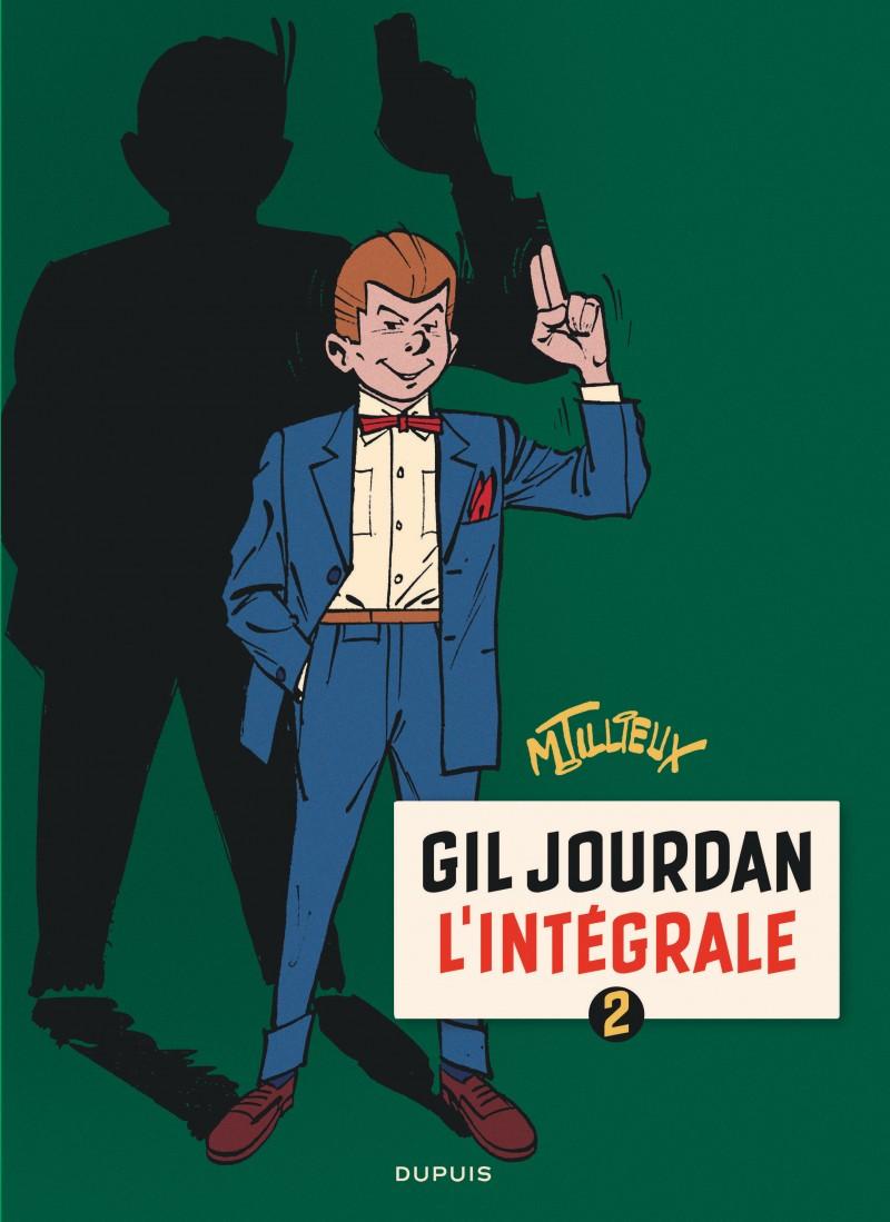 Gil Jourdan - L'Intégrale - tome 2 - Gil Jourdan - L'Intégrale - tome 2