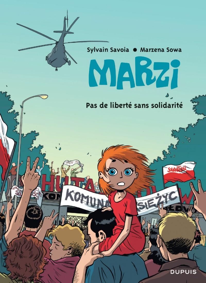 Marzi - tome 5 - Pas de liberté sans solidarité