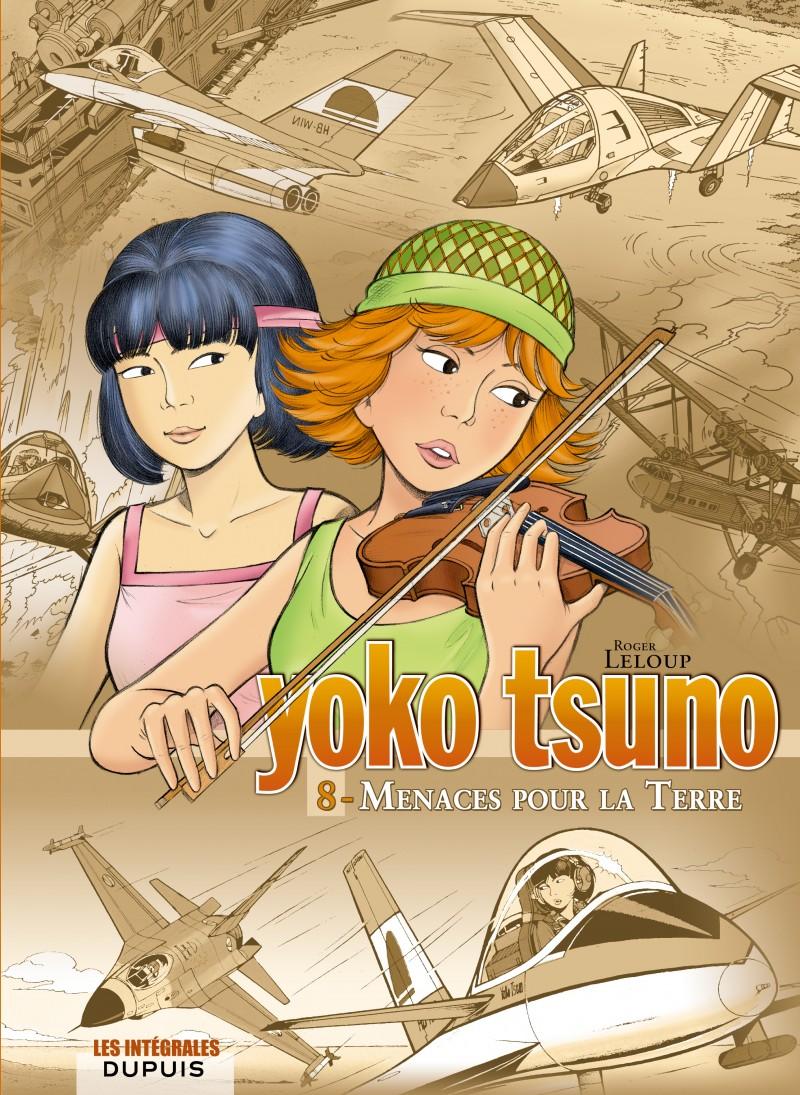 Yoko Tsuno - Compilation - tome 8 - Menaces pour la Terre
