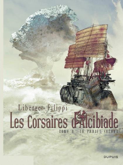 Les Corsaires d'Alcibiade - Le projet secret