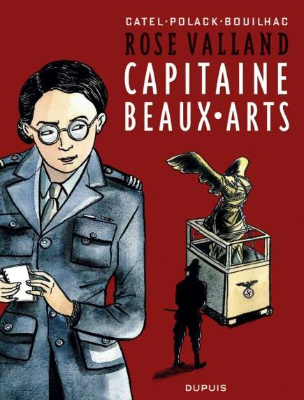 Rose Valland, Captain Beux Arts - Rose Valland, capitaine Beaux-Arts