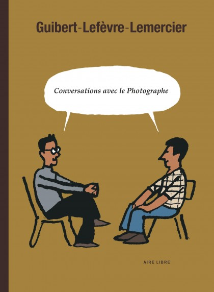 Conversations avec le Photographe - Conversations avec le Photographe