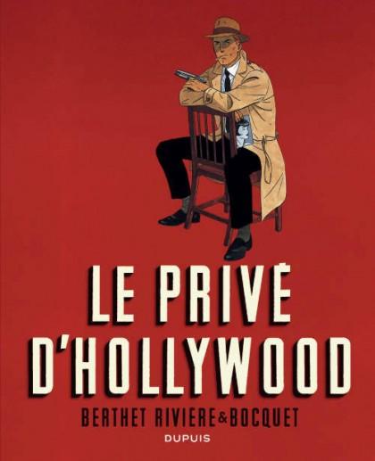 Le Privé d'Hollywood (édition intégrale en NB)  - Le Privé d'Hollywood (édition intégrale en NB)