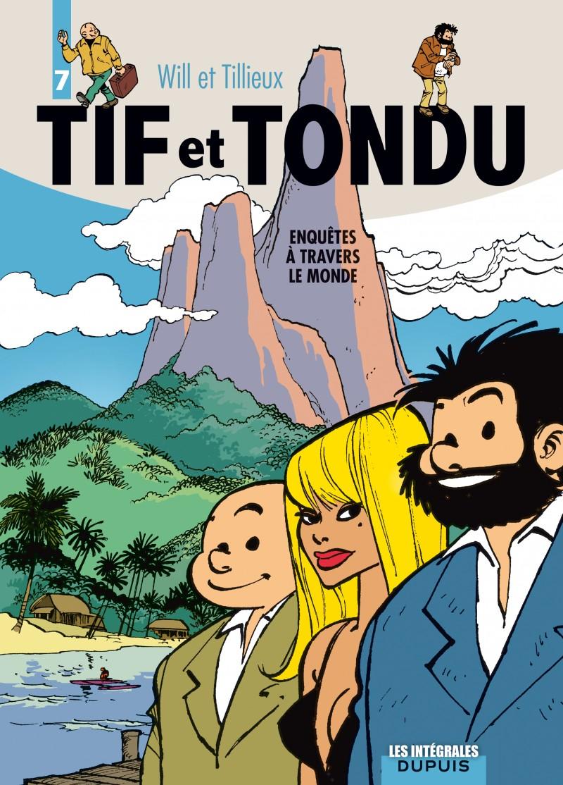 Tif et Tondu - L'intégrale - tome 7 - Enquêtes à travers le monde