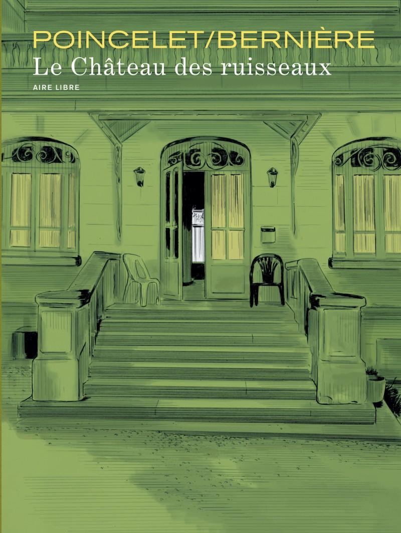 The Chateau of Streams - Le château des Ruisseaux