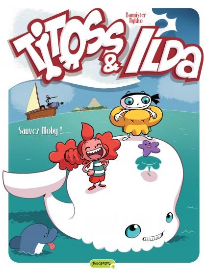 Titoss et Ilda - Sauvez Moby !