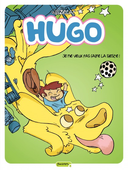 Hugo - Je ne veux pas faire la sieste !