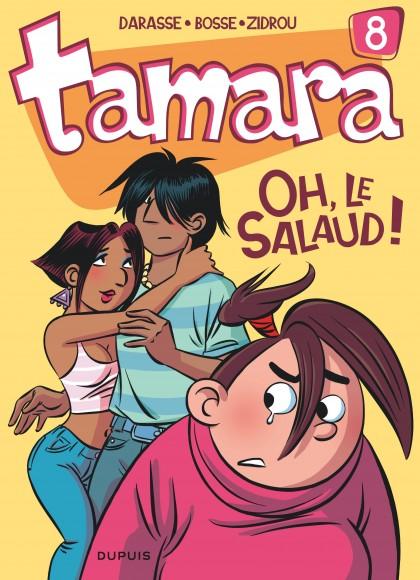 Tamara - Oh, le salaud !