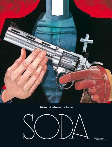 Soda - L'intégrale - Soda - L'intégrale - Volume 1