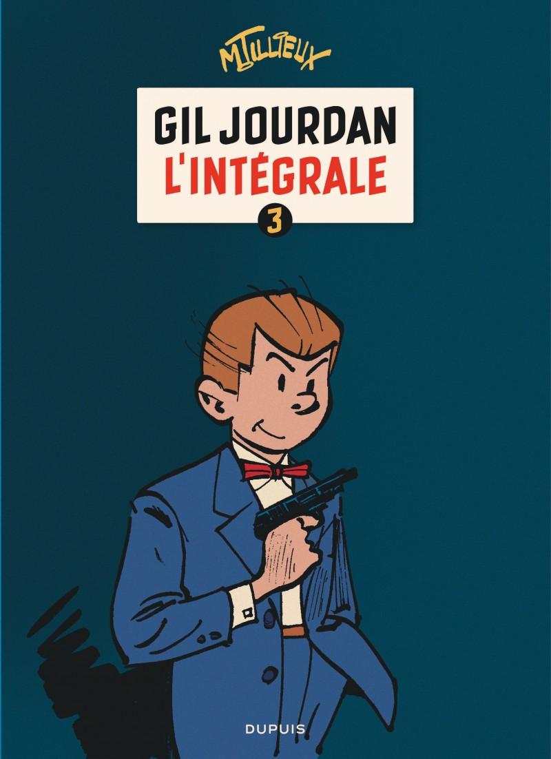 Gil Jourdan - Integrales - tome 3 - Gil Jourdan - L'Intégrale - tome 3