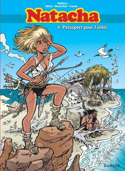Natacha - L'intégrale - Passeport pour l'enfer