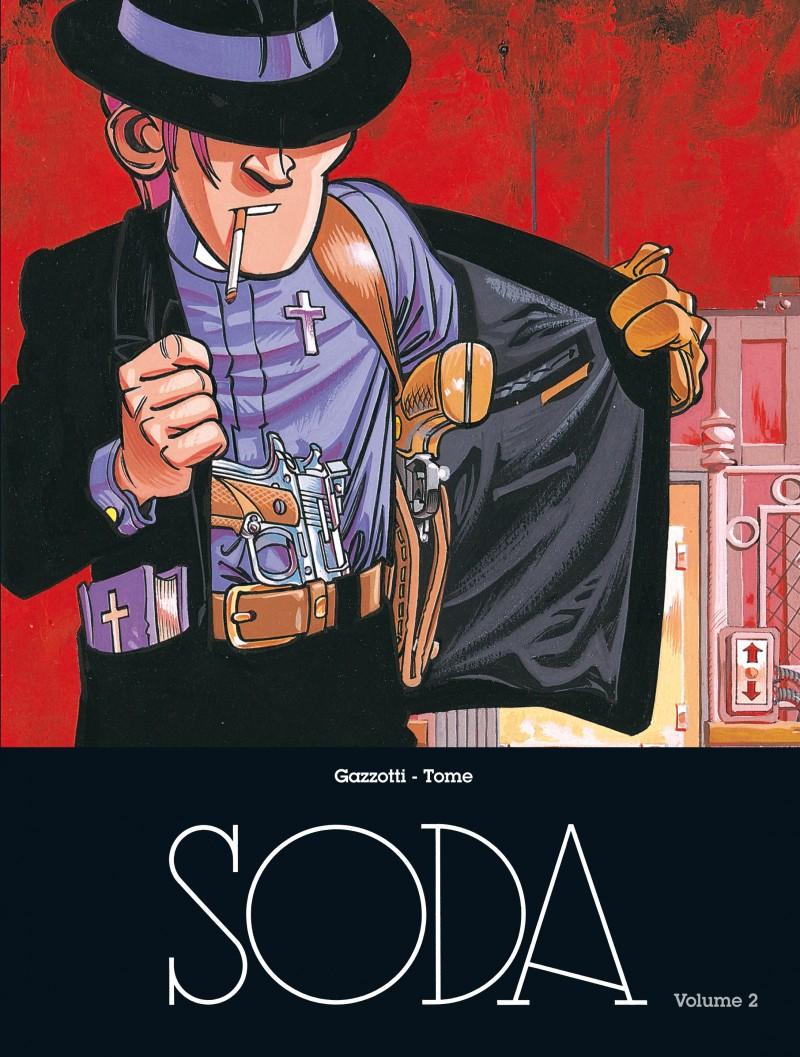 Soda - L'intégrale - tome 2 - Soda - L'intégrale - Volume 2