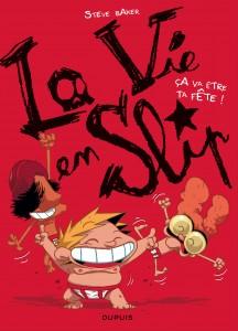cover-comics-la-vie-en-slip-tome-2-a-va-tre-ta-fte