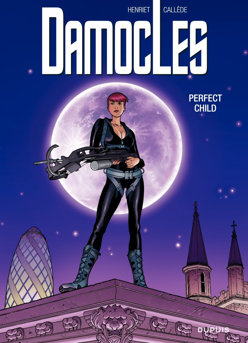 Damoclès - tome 3 - Perfect child